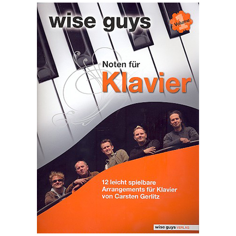 Wise Guys: Noten für Klavier Vol. 1