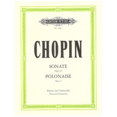 Chopin, F.: Violoncellosonate Op. 65 g-Moll und Polonaise brillante Op. 3 C-Dur