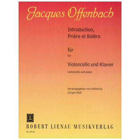 Offenbach, J.: Introduction, Prière et Boléro Op. 22