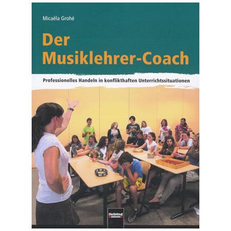 Grohé: Der Musiklehrer-Coach