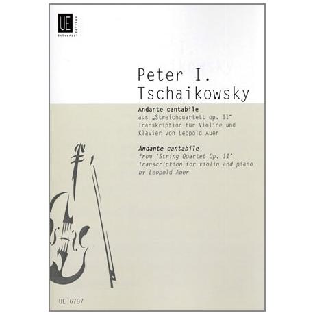 Tschaikowski, P.I.: Andante Cantabile aus »Streichquartett Op.11«