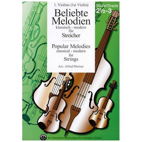 Beliebte Melodien: klassisch bis modern Band 4 – Violine 1