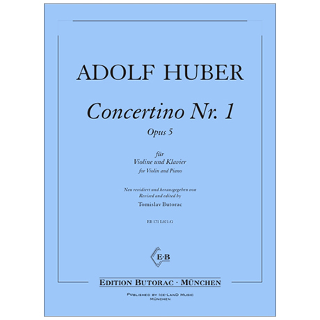 Huber, A.: Concertino Nr. 1 Op. 5