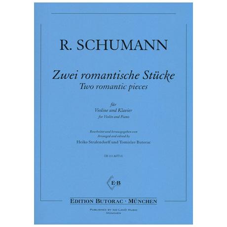 Schumann, R.: Zwei romantische Stücke