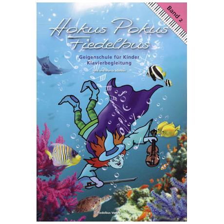 Hokus Pokus Fiedelbus Band 2 – Klavierbegleitung