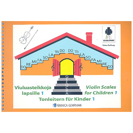 Szilvay, G.: Colourstrings – Tonleitern für Kinder Band 1