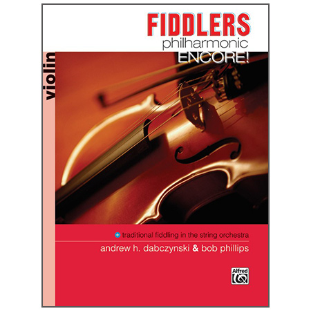 Dabczynski, A. H./Phillips, B.: Fiddlers Philharmonic Encore! – Violin