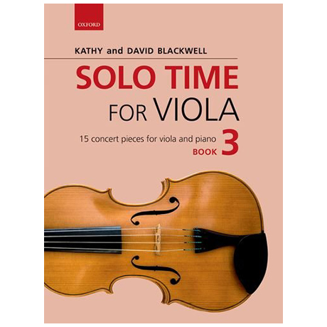 Blackwell, K. & D.: Solo Time for Viola Book 3
