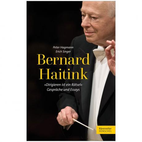 Hagmann, P./Singer, E.: Bernard Haitink