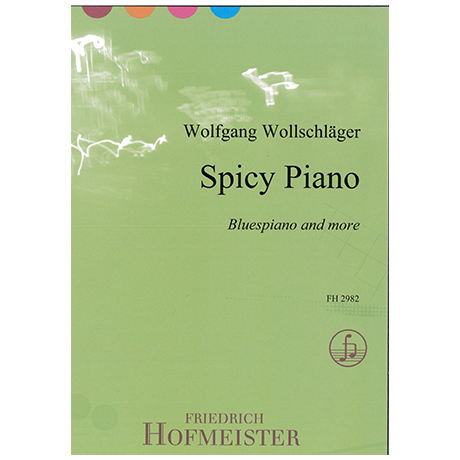 Wollschläger, W.: Spicy Piano