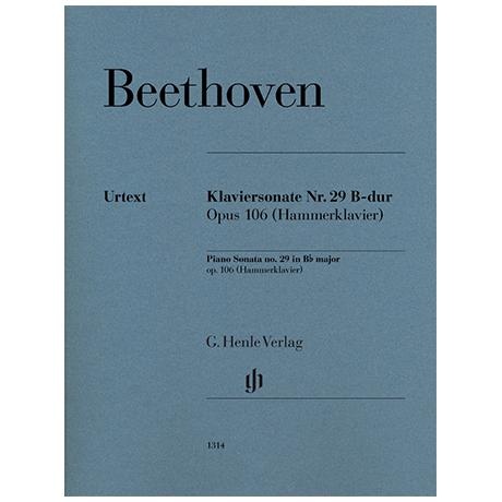 Beethoven, L. v.: Klaviersonate Nr. 29 B-Dur Op. 106 (Hammerklavier)