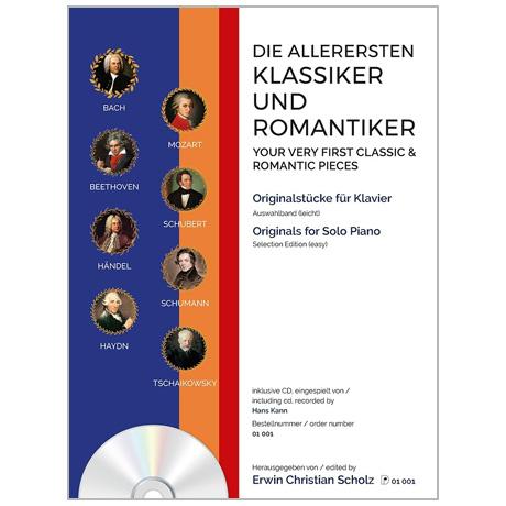 Scholz, E. Chr.: Die allerersten Klassiker und Romantiker Band 1 (+CD)