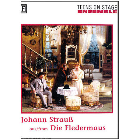 Teens on stage - Strauß, J.: Die Fledermaus