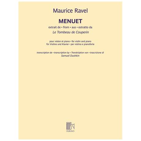 Ravel, M.: Menuet (Extrait de »Le Tombeau de Couperin«)