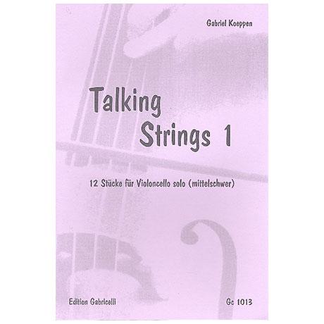 Koeppen, G.: Talking Strings – Band 1