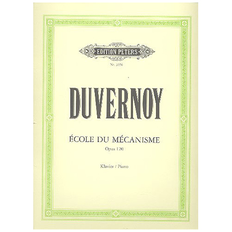 Duvernoy: Ecole du Mécanisme op. 120