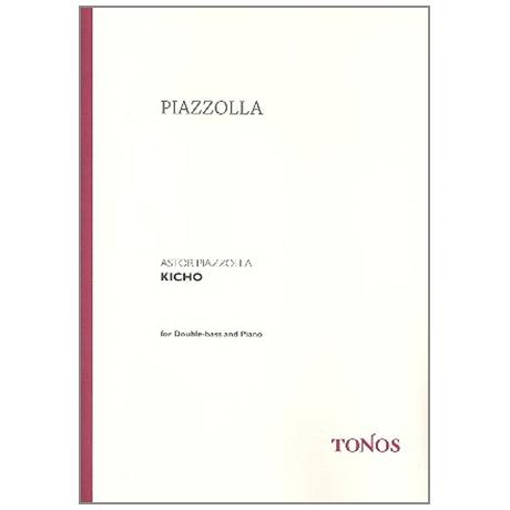 Piazzolla, A.: Kicho