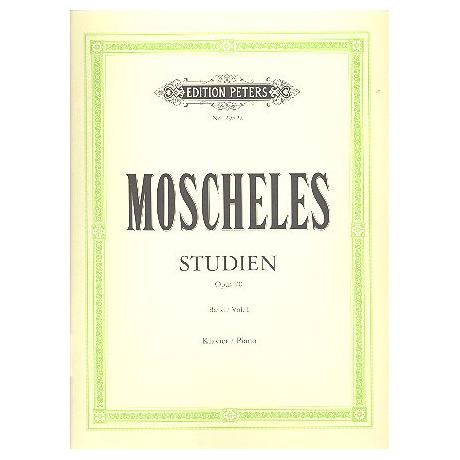 Moscheles, I.: Studien zur höheren Vollendung Op. 70 Band I