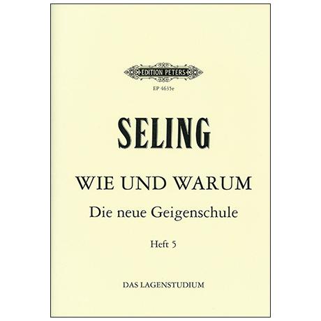 Seling, H.: Violinschule – Wie und Warum Band 5
