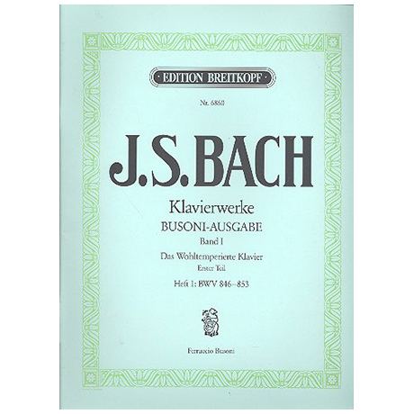 Bach, J.S.: Das Wohltemperierte Klavier 1. Teil Heft I BWV 846-853