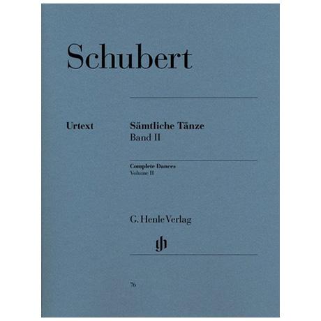 Schubert, F.: Sämtliche Tänze Band II