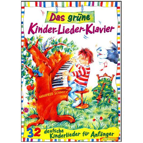 Schmitz, M.: Das grüne Kinder-Lieder-Klavier