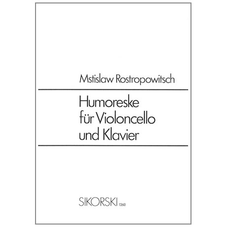 Rostropowitsch, M.: Humorske Op. 5