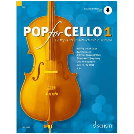 Pop for Cello 1 – 12 Pop-Hits (+Online Audio)
