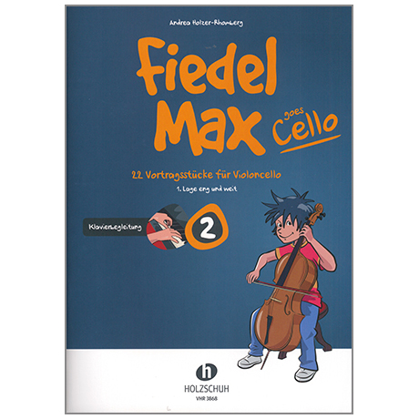 Holzer-Rhomberg, A.: Fiedel-Max goes Cello 2