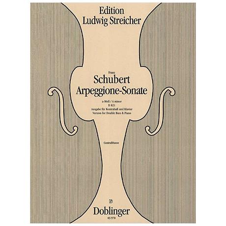 Schubert, F.: Arpeggione-Sonate D 821 a-Moll