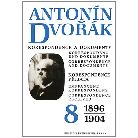 Dvořák, A.: Korrespondenz und Dokumente – Bd. 8