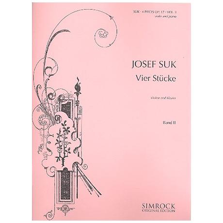 Suk, J.: 4 Stücke Op. 17 Band 2 (Nr. 3-4)