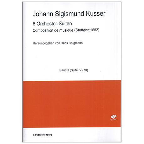 Kusser, J. S.: Composition de musique – 6 Orchester-Suiten Bd. 2