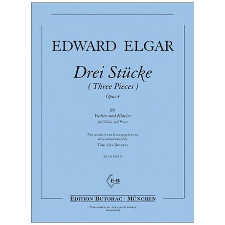 Elgar, E.: Drei Stücke Op.4