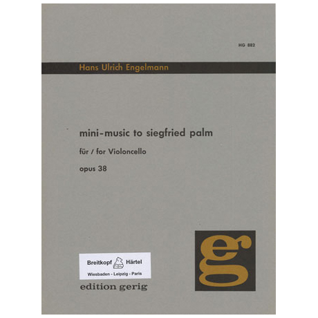 Engelmann, H.U.: Mini-Music to Siegfried Palm Op.38