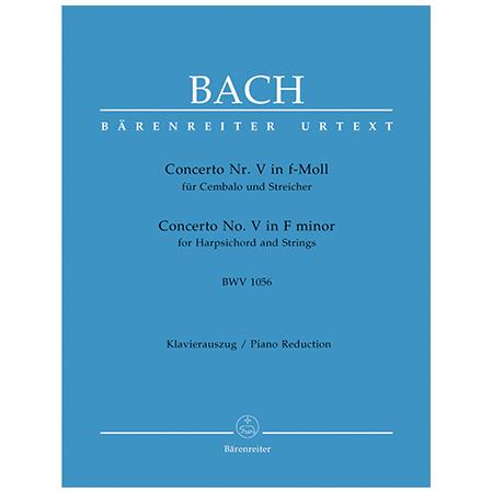 Bach, J. S.: Cembalokonzert Nr. 5 BWV 1056 f-Moll