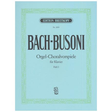 Bach-Busoni: Choralvorspiele für Orgel Heft I Nr. 1-5