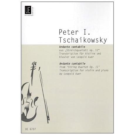 Tschaikowski, P. I.: Andante Cantabile aus »Streichquartett Op. 11«