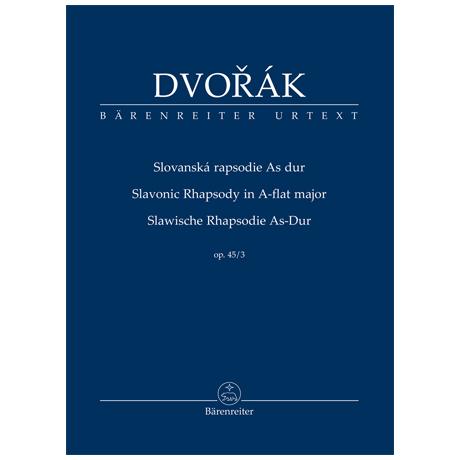 Dvořák, A.: Slawische Rhapsodie Op. 45/3 As-Dur