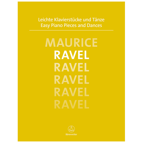 Ravel, M.: Leichte Klavierstücke und Tänze