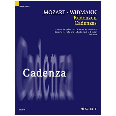 Mozart, W. A./Widmann, J.: Kadenzen zum Violinkonzert Nr. 3 KV 216 G-Dur