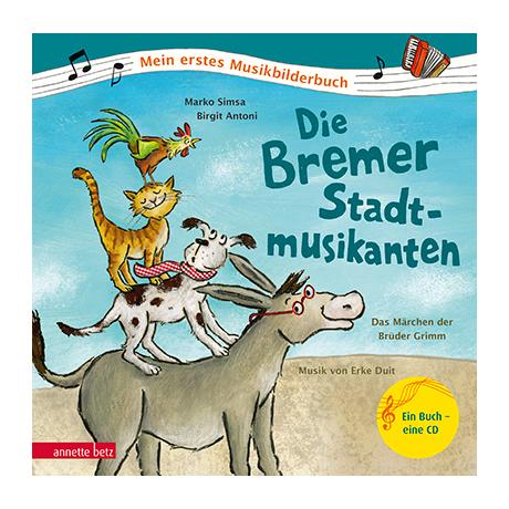 Simsa, M./Antoni, B.: Die Bremer Stadtmusikanten (+Audio-CD)