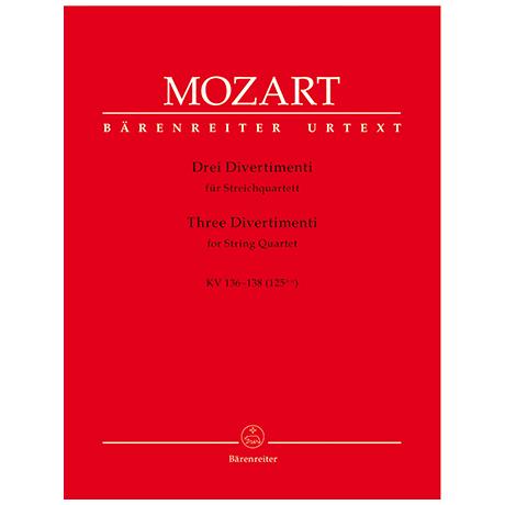 Mozart, W. A.: 3 Divertimenti KV 136-138