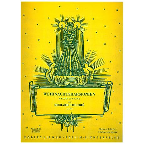 Weihnachtsharmonien: Melodienkranz Op. 387