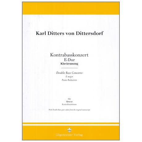 Dittersdorf, K. D. v.: Kontrabasskonzert E-Dur