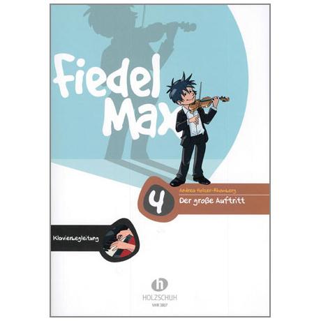 Holzer-Rhomberg, A.: Fiedel-Max. Der große Auftritt 4 für Violine – Klavierbegleitung