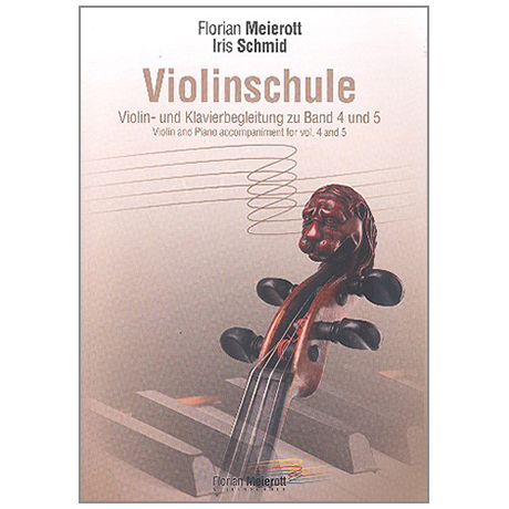Meierott, F.: Violinschule – Violin- und Klavierbegleitung zu Band 4 und 5