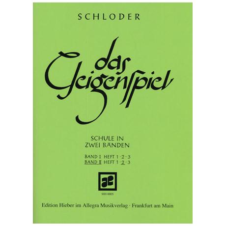 Schloder, J.: das Geigenspiel Band 2 Heft 2