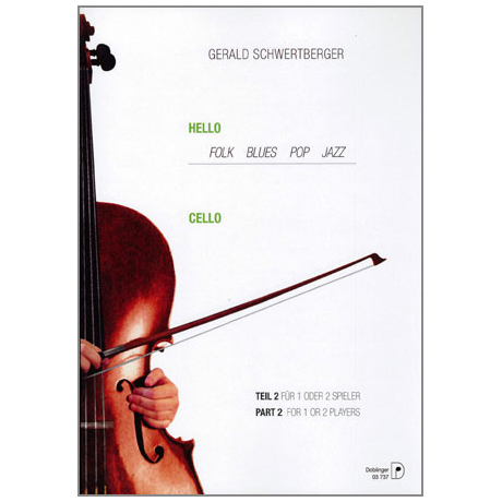 Schwertberger, G.: Hello Cello Band 2