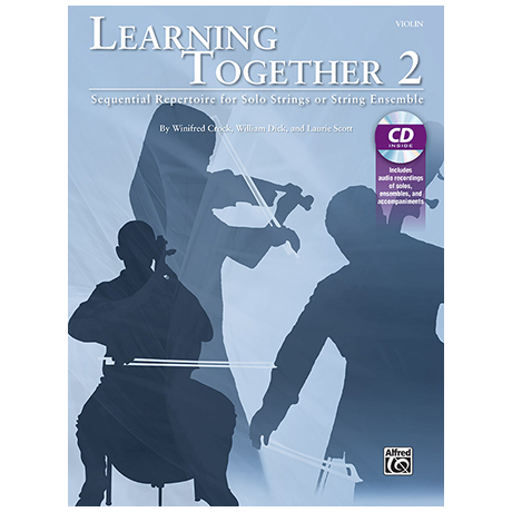 Crock, W./Dick, W./Scott, L.: Learning Together 2 – Violine (+CD)